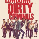 Lowdown Dirty Criminals