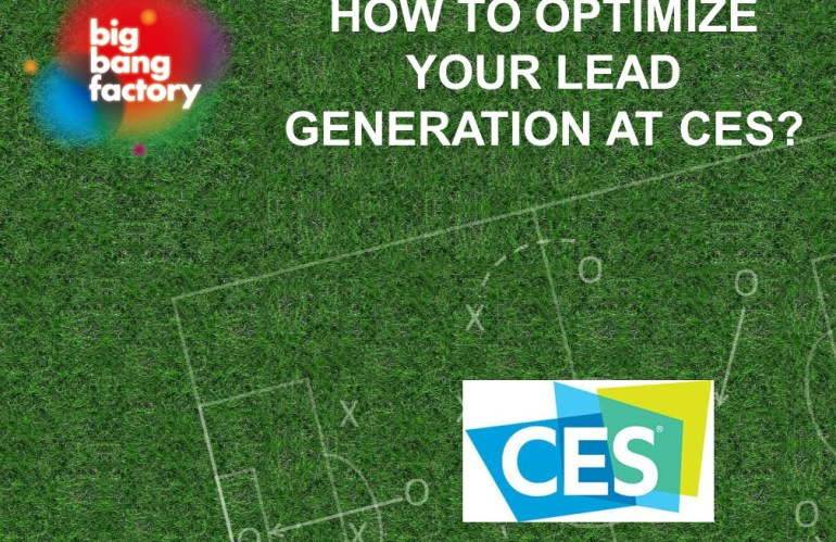 How to Optimize Your Lead Generation at CES?