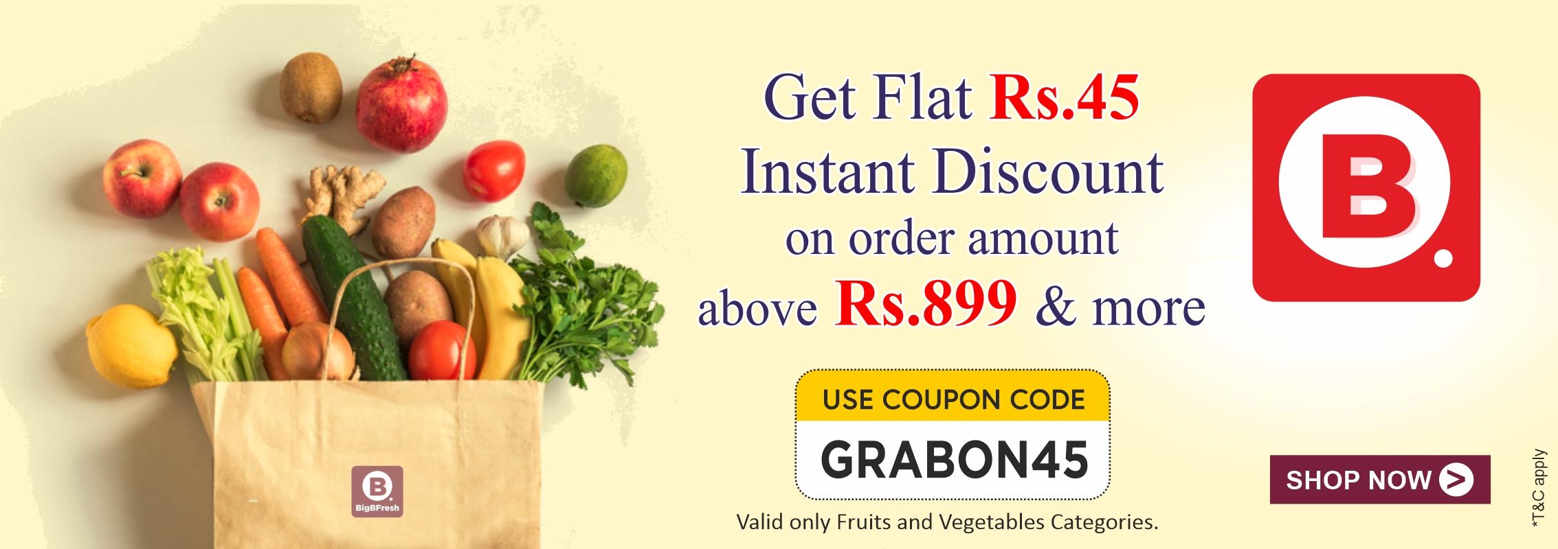 BigBFreshStore-GRABON45-Order Value 899 and More-Vegetables and Fruits Only