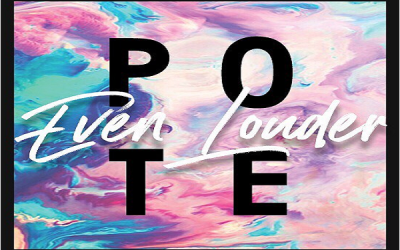 "POTE and TRICIA's ""Even Louder."""