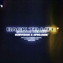 Back To Life (SCROZ remix) (feat. AFROJACK) - Back To Life (Scorz Remix)
