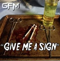 Give Me A Sign - Give Me A Sign