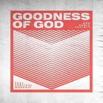 Goodness Of God (feat. VERTICAL WORSHIP) - Goodness of God