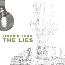 Make The Most Of It - Louder Than Lies