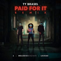 Paid For It (remix) (feat. LECRAE & MELODIE WAGNER) - Paid For It (Remix)