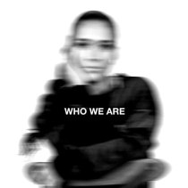 Who We Are - Who We Are