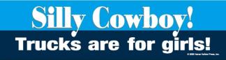 Silly Cowboy! Bumper Sticker