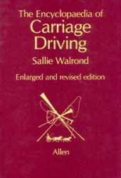 The Encyclopaedia of Carriage Driving