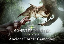 22-Minutes of Gameplay Footage from New Monster Hunter: World