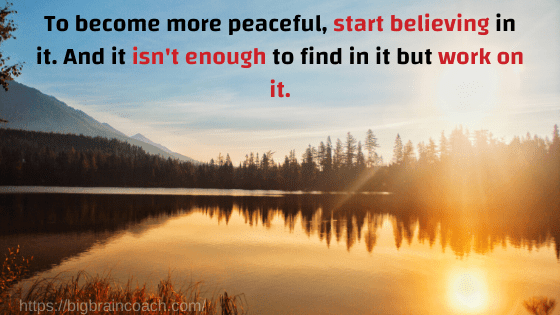 These short positive quotes will bring more peace into your life- bigbraincoach!