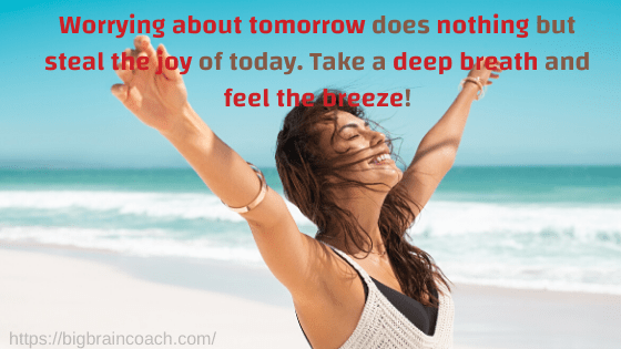 these short positive quotes will force you to live in the present!- bigbraincoach