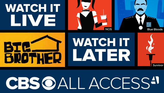 Big Brother is on All Access from CBS