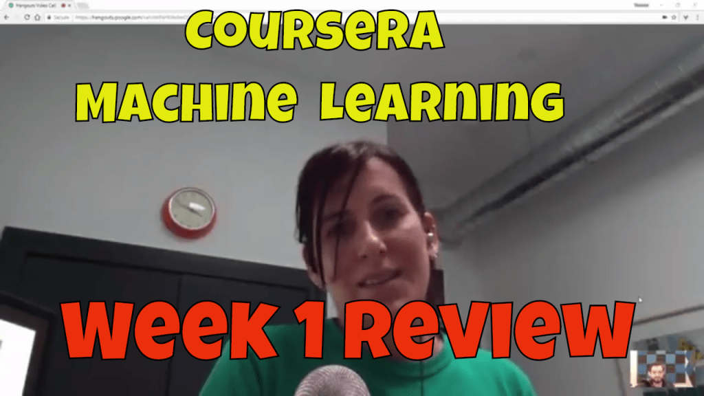 Machine Learning – Andrew Ng Week 1