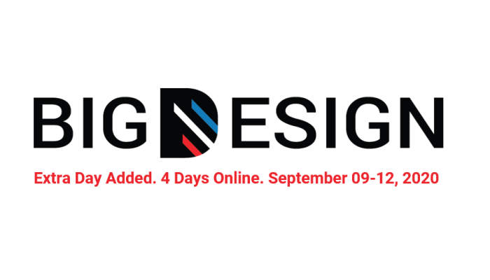 Big Design 2020. Fourth day added. Conference runs from September 09-12 online.