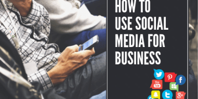 How to Use Social Media for Business in 2019 10