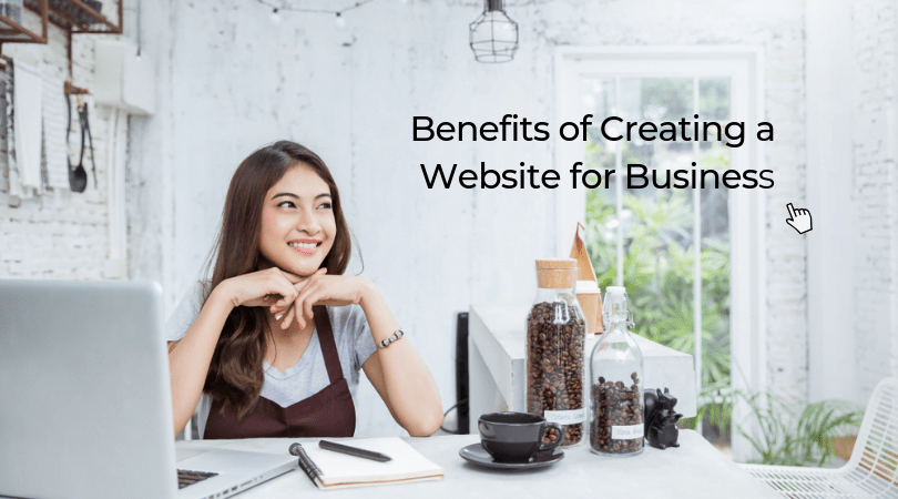 Benefits of Creating a Website for Business 1