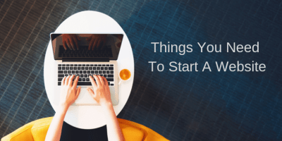 Things You Need To Start A Website 4