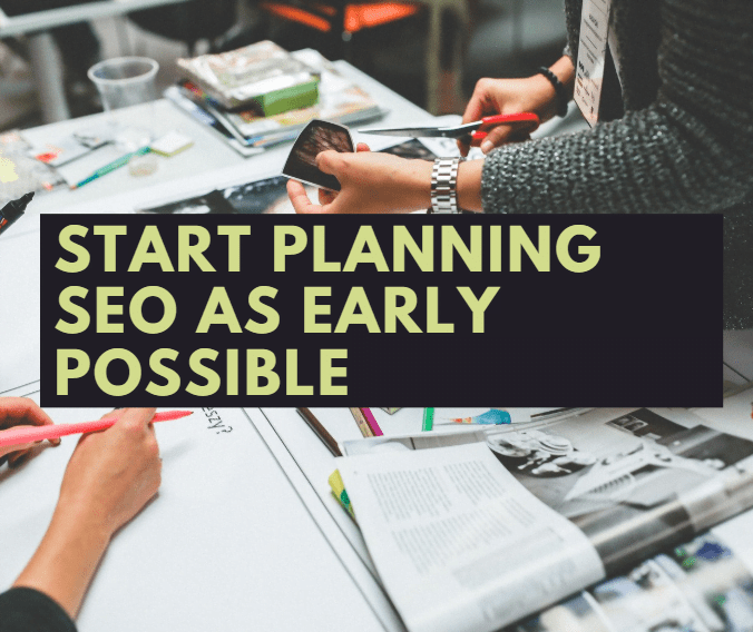 when to start planning for seo  before website building  seo in malaysia
