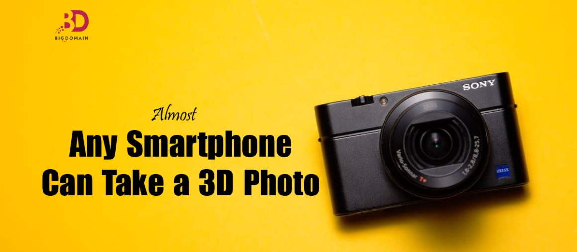 Take a 3D Photo From Almost Any Smartphone