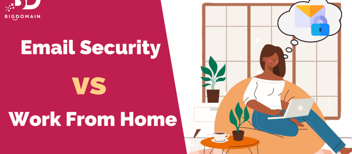 Email Security VS Work From Home