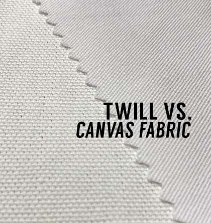 Twill vs Canvas Fabric