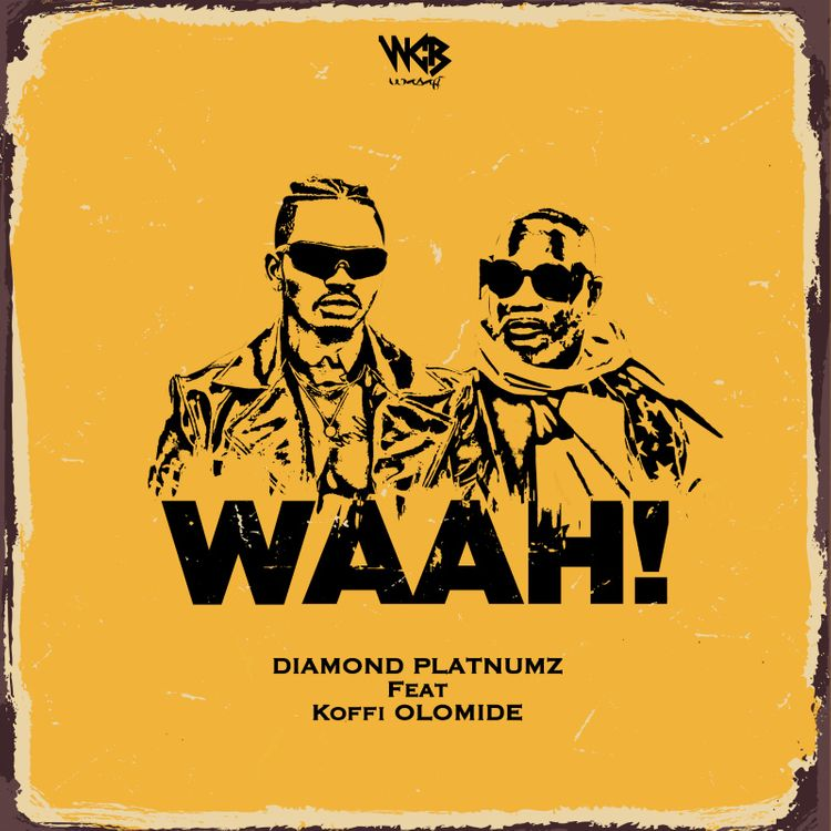 Artwork for Diamond Platnumz & Koffi Olomide's 'Waah' (Picture: Courtesy)