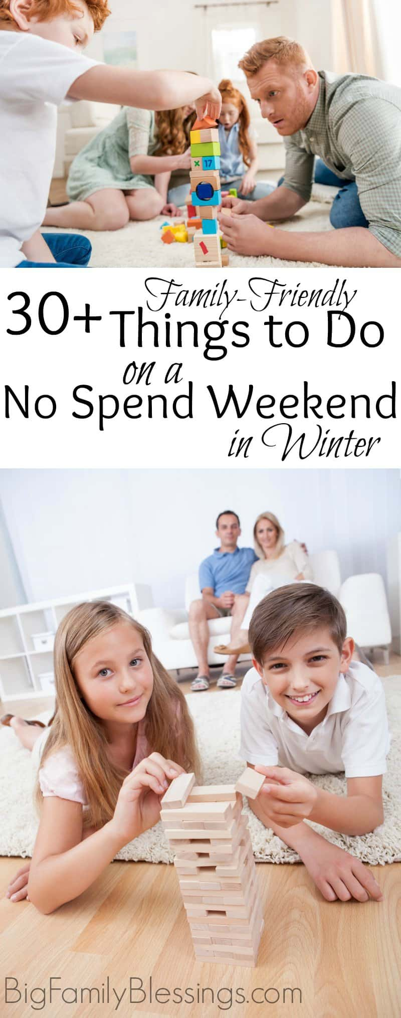 Family Friendly Things to Do on a No Spend Weekend in Winter. 30+ family friendly activities for cold winter days on a no spend weekend.