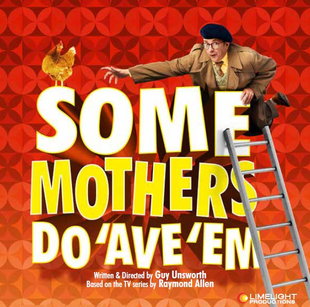 Some Mother's Do 'Ave 'Em Norwich Theatre Royal