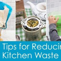 30 Tips for Reducing Kitchen Waste
