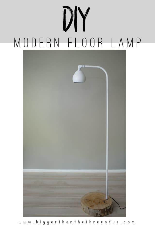 DIY Modern Floor Lamp Tutorial