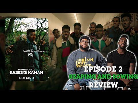 "Power Book III Raising Kanan Episode 2 ""REAPING AND SOWING"" Review & Recap SPOILERS"
