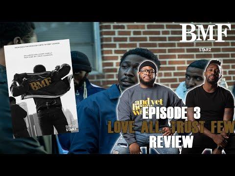 "BMF (Black Mafia Family) Episode 3 Review & Recap ""LOVE ALL, TRUST FEW"" Discussion"