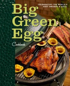 Big-Green-Egg-Cookbook-Celebrating-the-Ultimate-Cooking-Experience-0