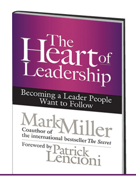 The Heart of Leadership (A Book Review)