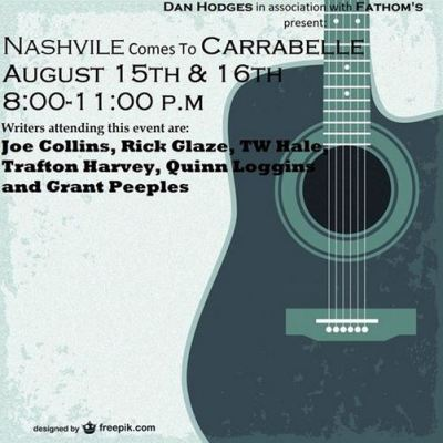 Nashville Comes to Carrabelle August 15 and 16, 2014!