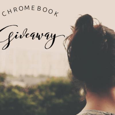 Chromebook Giveaway!