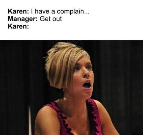 Please don't call me Karen