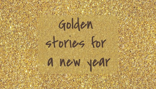 Golden stories for a new year