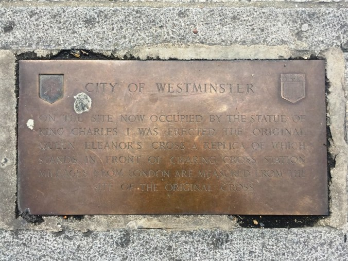 The Centre of London? Charing Cross Plaque