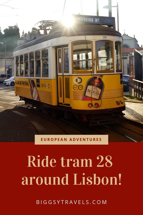 Ride tram 28 around Lisbon!