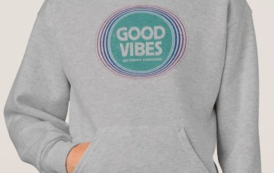 Good Vibes Can Change Everything (on light)