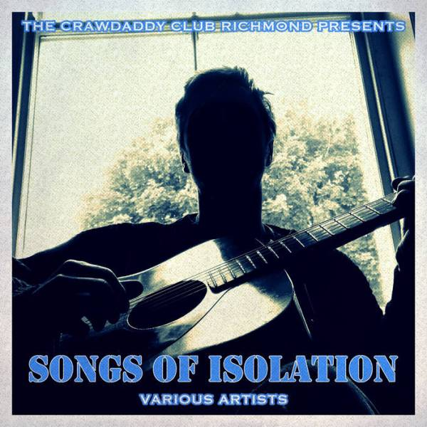 'Songs of Isolation' – UK Blues/Roots Community Support NHS