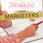 10 Habits Of Successful Marketers