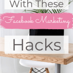 Dominate With These Facebook Marketing Hacks