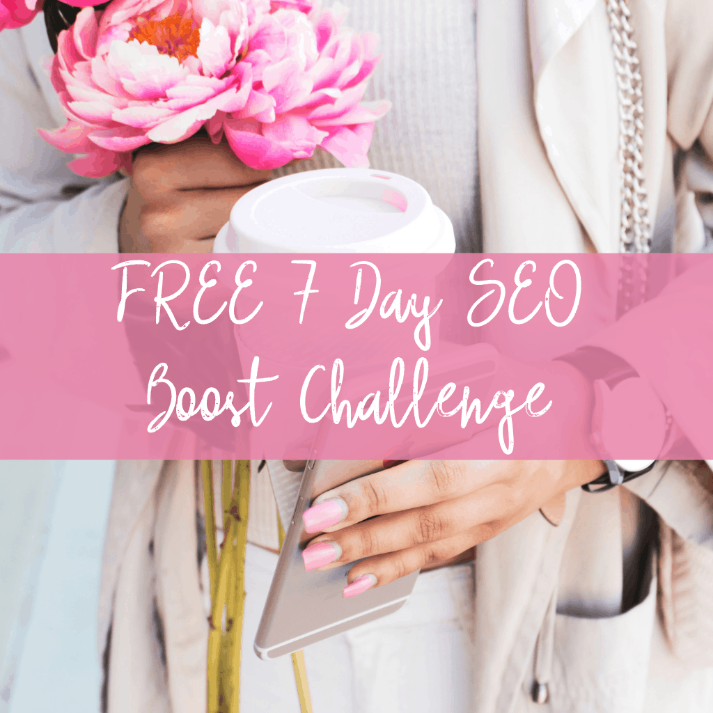 FREE 7 Day SEO Boost Challenge