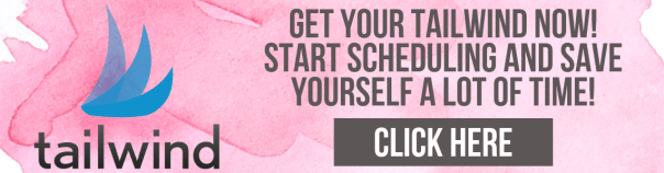 Get your Tailwind now! Start scheduling and save yourself a lot of time. Also, join Tribes and explode your Pinterest Traffic.