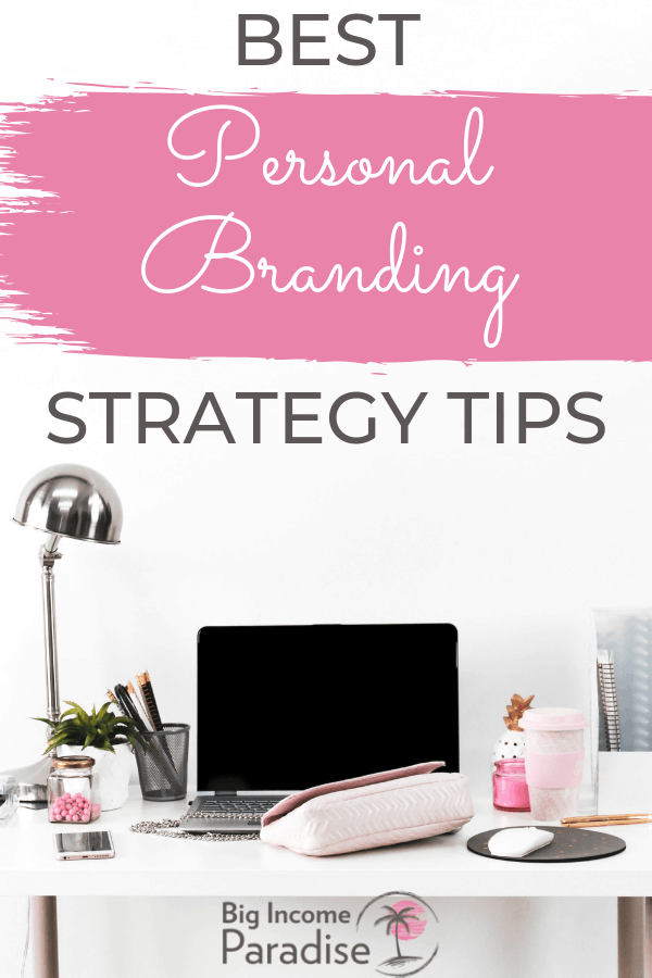 Having a Personal Branding Strategy is a must in your business. Without a strategy you can do many branding mistakes that can give you bad reputation. But don't worry if you don't know how to create a personal branding strategy. Check out my blog post and learn about 30 Personal Branding Strategy Tips For Female Entrepreneurs. Brand yourself the right way! #BigIncomeParadise #PersonalBranding #BrandYourself #branding101 #brandingstrategy #brandingtips