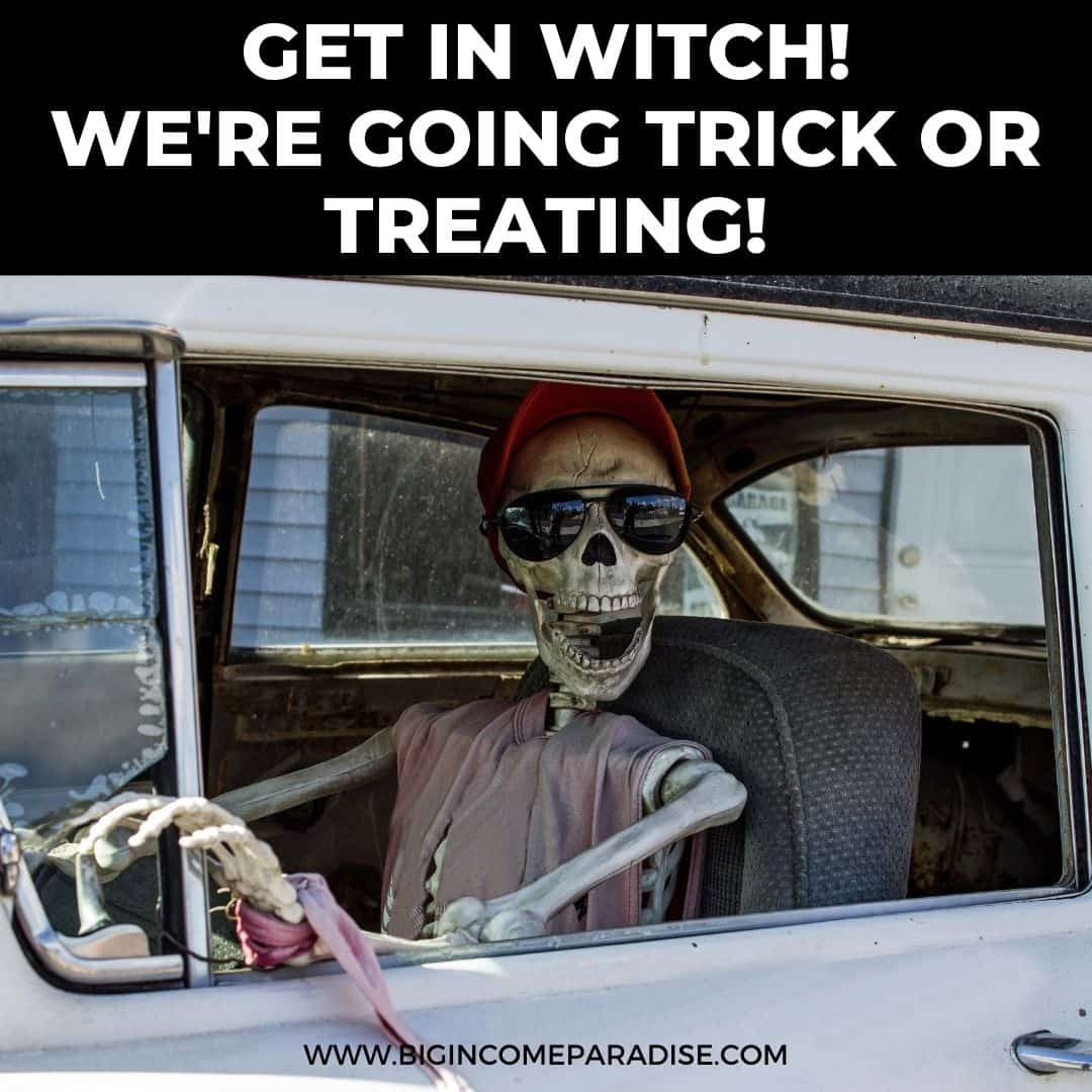 Get in Witch - We're going trick or treating - Funny Halloween memes