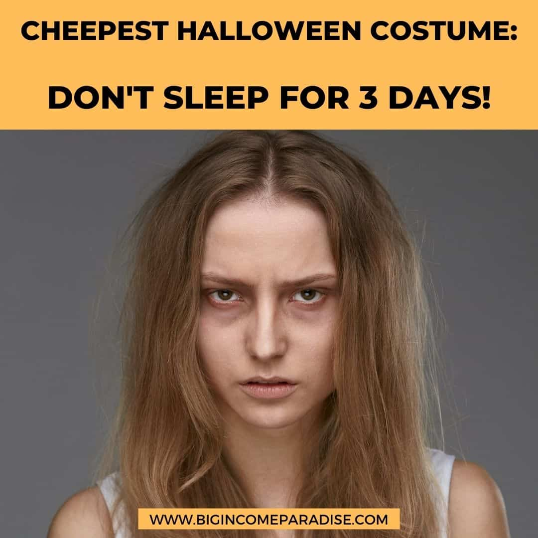 cheepest halloween costume don't sleep for three days - Funny Halloween memes