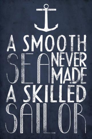 a-smooth-sea-never-made-a-skilled-sailor-image-4